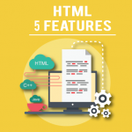 5 Amazing HTML5 Features to Look Forward to