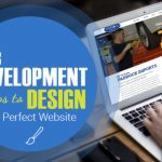 Steps on Getting the Perfect Web Design