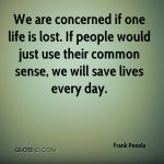 Good Sense Can Save Lives