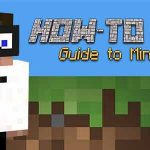 A Guide to Getting Started with Minecraft